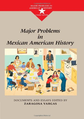 Major Problems in Mexican American History (Major...