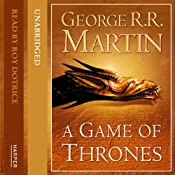 A Game of Thrones (Part Two): Book 1 of A Song of Ice and Fire | [George R. R. Martin]