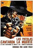 Las Pistolas Cantaron La Muerte [DVD]