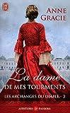 echange, troc Anne Gracie - Les archanges du diable, Tome 2 : La dame de mes tourments