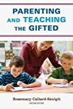 img - for Parenting and Teaching the Gifted 2nd edition by Callard-Szulgit Ed.D author of Perfectionism and Gifted Chi (2010) Hardcover book / textbook / text book