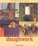 img - for Doughwork: Using Salt Dough for Creative Home Decorating (Inspirations) by Penny Boylan (2000-08-01) book / textbook / text book