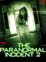 Paranormal�Incident 2