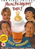 Men Behaving Badly - Last Orders [DVD]