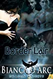 img - for Border Lair (Dragon Knights) book / textbook / text book