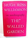 img - for The walled garden: An autobiography book / textbook / text book