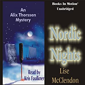 Nordic Nights: An Alix Thorssen Mystery | [Lise McClendon]