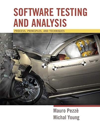 Software Testing and Analysis: Process, Principles and Techniques