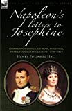 img - for Napoleon's Letters to Josephine: Correspondence of War, Politics, Family and Love 1796-1814 (Military Commanders) Paperback July 3, 2010 book / textbook / text book