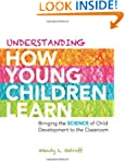 Understanding How Young Children Lear...