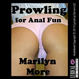 Prowling for Anal Fun Audiobook
