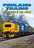 Fenland Trains: The Railways Of East Anglia [DVD]
