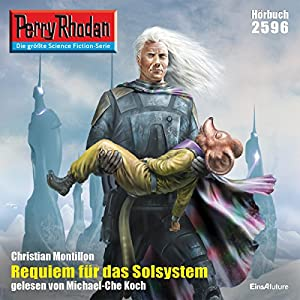 Requiem für das Solsystem (Perry Rhodan 2596) Hörbuch