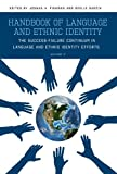 img - for Handbook of Language and Ethnic Identity: The Success-Failure Continuum in Language and Ethnic Identity Efforts (Volume 2) book / textbook / text book