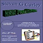 HRM Practices | Steven. G. Carley