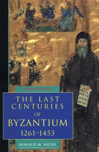 The Last Centuries of Byzantium, 1261-1453, 2nd Edition