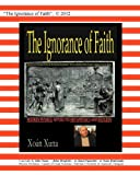 The Ignorance of Faith""