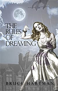 The Rules Of Dreaming by Bruce Hartman ebook deal