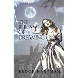 """The Rules of Dreaming (Kindle Edition)By Bruce Hartman        Buy new: $3.99    Customer Rating:     First tagged """"cookbook"""" by sonalipr"""