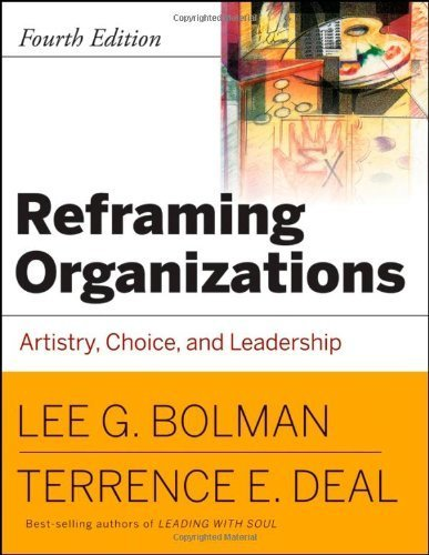 Bolman, Lee G.; Deal, Terrence E.'s Reframing