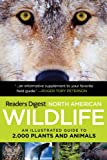 9781606524916: North American Wildlife: An Illustrated Guide to 2,000 Plants and Animals