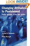 Changing Attitudes to Punishment: Pub...