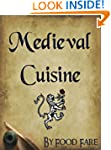Medieval Cuisine (Food Fare Culinary...