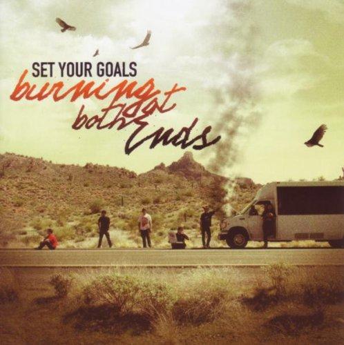 Set Your Goals - Burning At Both Ends - Zortam Music