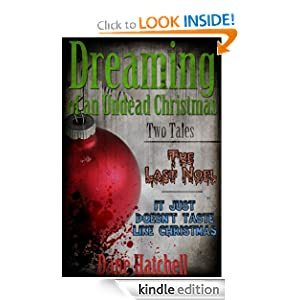 Free Kindle Book: Dreaming of an Undead Christmas, by Dane Hatchell