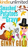 Smashed Potatoes and Gravy (The Early...