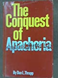 img - for The Conquest of Apacheria book / textbook / text book