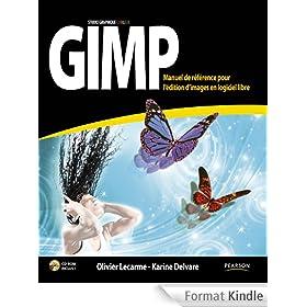 Gimp: Manuel de r�f�rence pour l'�dition d'images en logiciel libre