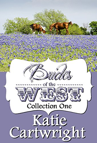 Brides Of The West by Katie Cartwright ebook deal