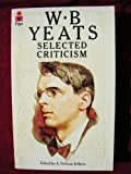 Selected Criticism (0330246194) by Yeats, W. B.