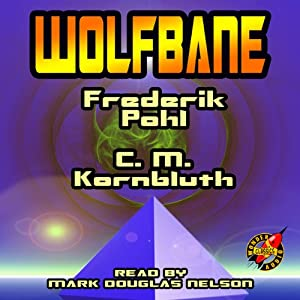 Wolfbane | [Frederik Pohl, C. M. Kornbluth]