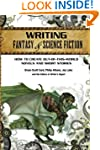 Writing Fantasy & Science Fiction: Ho...