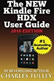 img - for The NEW Kindle Fire HDX User Guide: A Complete User Manual For The New & Improved 8.9