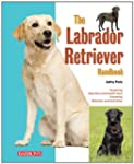 The Labrador Retriever Handbook