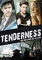 Tenderness - Auf Der Spur Des Killers
