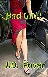 Bad Girl! (Romantic Thriller)