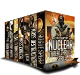 img - for Nuclear Threat Thriller Series: With Guest Appearances by Betrayed's Brandt, Davidson and Lopez! (An international, high octane set of thrillers) book / textbook / text book