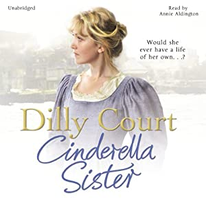 Cinderella Sister | [Dilly Court]