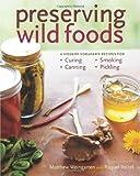 Preserving Wild Foods: A Modern