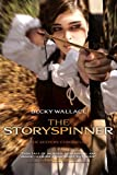 The Storyspinner (Keepers' Chronicles)