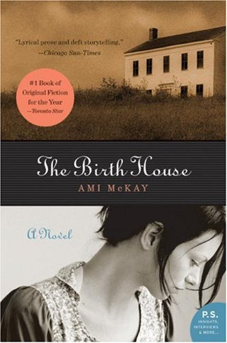 The Birth House: A Novel (P.S.)