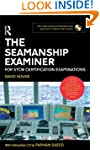 The Seamanship Examiner: For STCW Cer...
