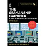 The Seamanship Examiner: For STCW Certification Examinationsby David House