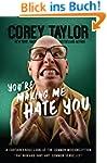You're Making Me Hate You: A Cantanke...