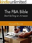 The Amazon FBA Bible: The complete en...