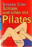 Schlank und schön mit Pilates. (3442165458) by Brooke Siler